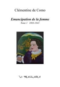 Deedr.fr Emancipation de la femme - Tome 1, 1803-1841 Image