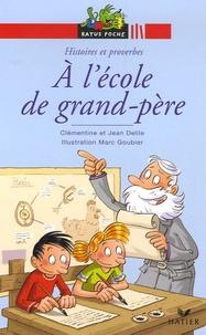 Clémentine Delile et Jean Delile - A l'école de grand-père.