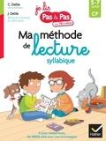Clémentine Delile et Jean Delile - Français CP 5-7 ans Ma méthode de lecture syllabique.