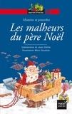 Jean Delile et Clémentine Delile - Les malheurs du père Noël.
