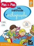 Clémentine Delile et Jean Delile - Ma méthode d'orthographe.