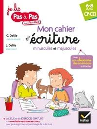Clémentine Delile et Jean Delile - Mon cahier d'écriture minuscules et majuscules.