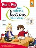 Clémentine Delile et Jean Delile - Mon cahier de lecture méthode syllabique - Dès 5 ans.