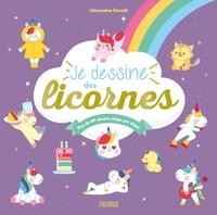 Clémentine Dérodit - Je dessine des licornes - Plus de 80 dessins étape par étape.