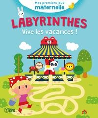 Clémentine Derodit - Labyrinthes - Vive les vacances !.