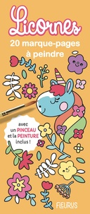 Clémentine Derodit - Licornes - 20 marque-pages à peindre avec un pinceau et de la peinture inclus !.