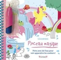 Clémentine Derodit - Licornes - Peins avec de l'eau pour voir apparaitre les couleurs ! Avec un pinceau.