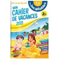 Clémentine Derodit et  Did Chocolatine - Mon cahier de vacances de la GS au CP.