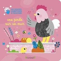 Clémentine Derodit - Une poule sur un mur.