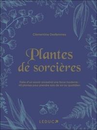 Clémentine Desfemmes - Plantes de sorcières.