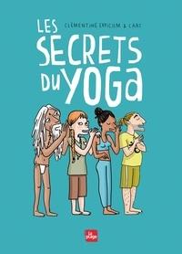 Clémentine Erpicum - Les secrets du yoga.