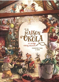 Clémentine Ferry et  Sanoe - La maison Okola et autres contes délicats.
