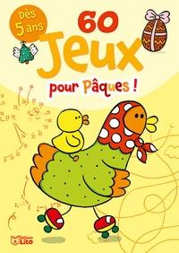 Clémentine Guichard - 60 jeux pour Pâques !.