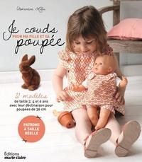 Clémentine Lubin et Fabrice Besse - Je couds pour ma fille et sa poupée.