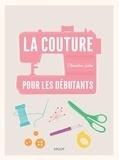 Clémentine Lubin - La couture pour les débutants.