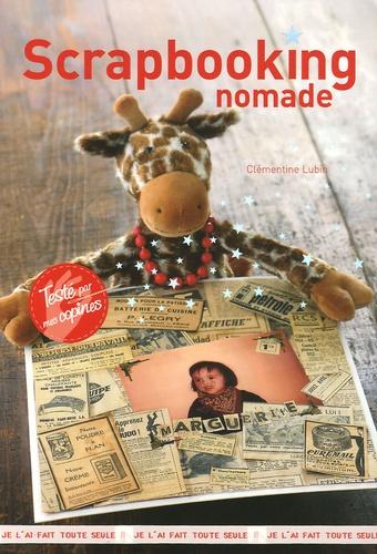 Clémentine Lubin - Scrapbooking - Nomade.