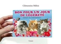 Clémentine Mélois - Bon pour un jour de légèreté - Images de confinement.
