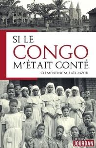 Clementine Nujzi - Si le Congo m'était conté.