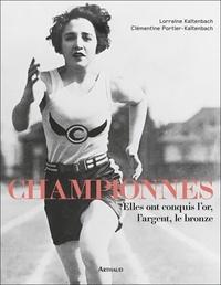 Clémentine Portier-Kaltenbach et Lorraine Kaltenbach - Championnes - Elles ont conquis l'or, l'argent, le bronze.