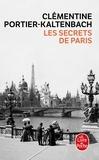 Clémentine Portier-Kaltenbach - Les secrets de Paris.