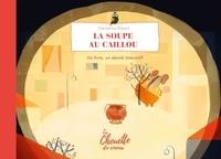 Clémentine Robach - La soupe au caillou.
