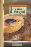 Clémentine Thibault - La cuisine du Périgord.