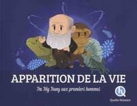 Clémentine V. Baron et Bruno Wennagel - Apparition de la vie - Du Big Bang aux premiers hommes.