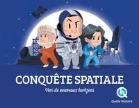 Clémentine V. Baron - Conquête spatiale - Vers de nouveaux horizons.