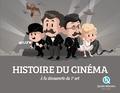 Clémentine V. Baron et Bruno Wennagel - Histoire du cinéma - A la découverte du 7e art.