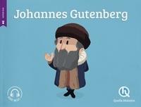 Clémentine V. Baron et Bruno Wennagel - Johannes Gutenberg.