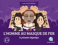 Clémentine V. Baron et Bruno Wennagel - L'homme au masque de fer.