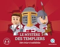 Le mystère des Templiers- Entre trésors et malédictions - Clémentine V. Baron |