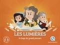 Clémentine V. Baron et Bruno Wennagel - Les Lumières - Le temps des grands penseurs.