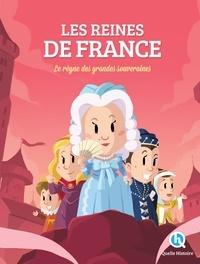Les Reines de France- Le règne des grandes souveraines - Clémentine V. Baron |