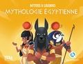 Clémentine V. Baron et Bruno Wennagel - Mythologie égyptienne.