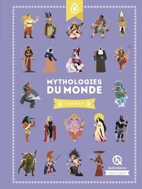 Clémentine V. Baron et Patricia Crété - Mythologies du monde.