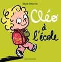 Sibylle Delacroix - Cléo à l'école.