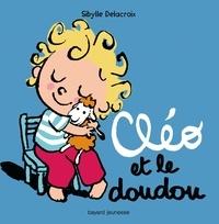 Sibylle Delacroix - Cléo et le doudou.