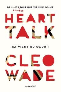 Cleo Wade - Heart Talk.