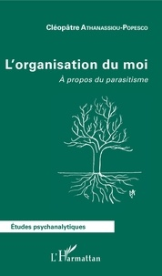 Lorganisation du moi - A propos du parasitisme.pdf
