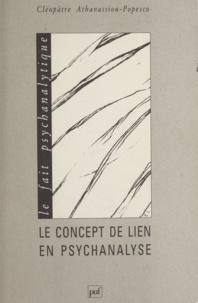 Cléopâtre Athanassiou-Popesco - Le concept de lien en psychanalyse.