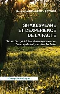 Cléopâtre Athanassiou-Popesco - Shakespeare et l'expérience de la faute.