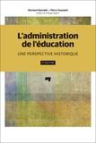 Clermont Barnabé et Pierre Toussaint - L'administration de l'éducation - Une perspective historique.
