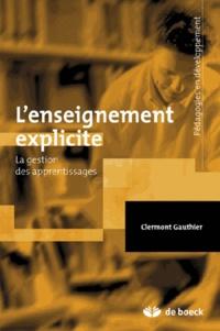 Clermont Gauthier et Steve Bissonnette - Enseignement explicite et réussite des élèves - La gestion des apprentissages.