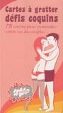 Clerpée - Cartes à gratter : défis coquins - 78 cartes pour pimenter votre vie de couple ....