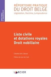 Clesse de Codt - Liste civile et dotations royales - Droit nobiliaire.