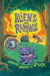 Clete Barrett Smith - Alien on a Rampage.