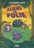 Clete Barrett Smith - Aliens  : Aliens en folie.