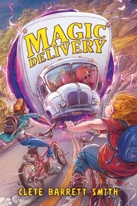 Clete Barrett Smith et Michal Dziekan - Magic Delivery.