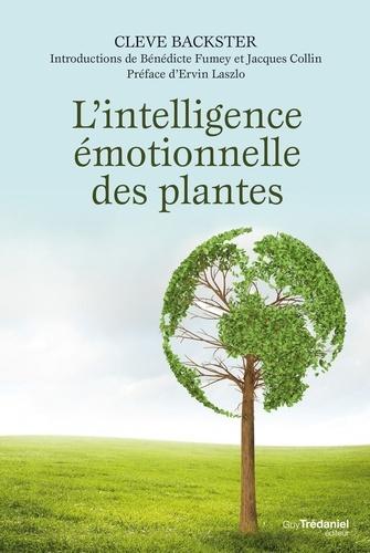 L'intelligence émotionnelle des plantes - Format ePub - 9782813212122 - 10,99 €